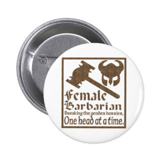 Female Barbarian 6 Cm Round Badge