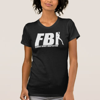 Female Body Inspector Slogan T Shirt