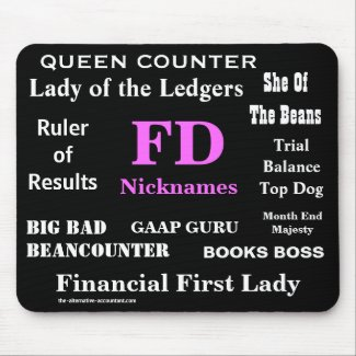 Female FD Nicknames Funny Financial Director Names mousepad