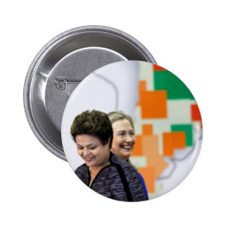 Female Leaders: Dilma & Hillary Pinback Button