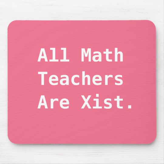 Female Math Teacher Gift Funny Sexist Pun Joke