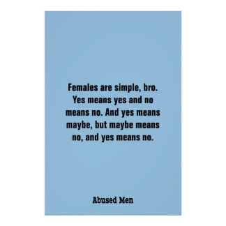 Females Are Simple, Bro. Yes Means … Poster