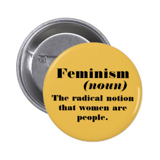 Feminism definition 6 cm round badge
