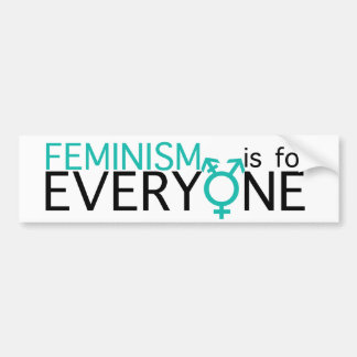 Feminism is for Everyone! Bumper Sticker