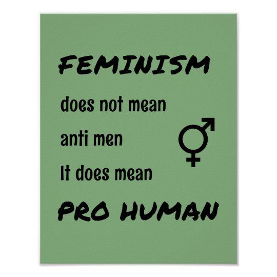 Feminism pro human inspiring quote poster