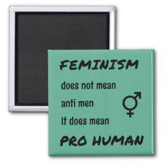 Feminism pro human quote inspirational square magnet