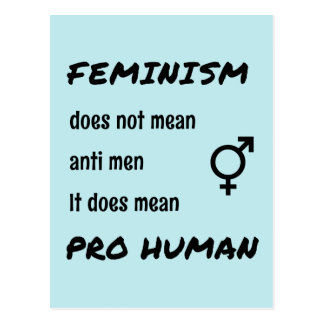 Feminism pro human quote postcard