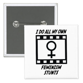 Feminism Stunts 15 Cm Square Badge