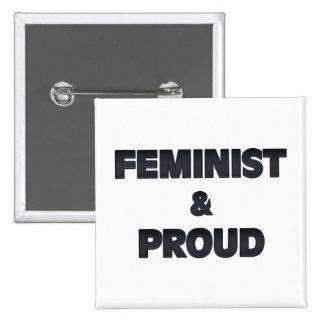 Feminist and Proud 2 15 Cm Square Badge