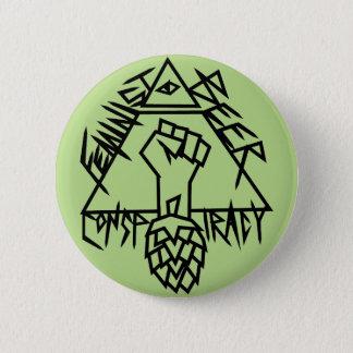 Feminist Beer Conspiracy 6 Cm Round Badge