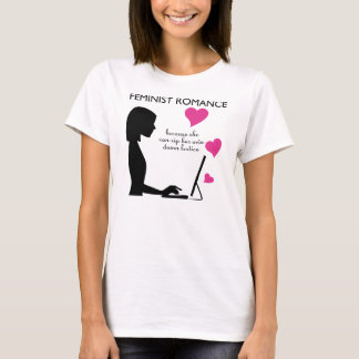 Feminist Romance: she can rip her own bodice T-Shirt