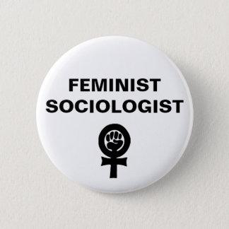 Feminist Sociologist 6 Cm Round Badge