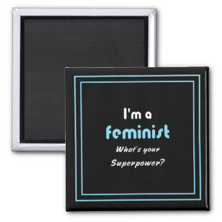 Feminist superpower slogan white on black magnet