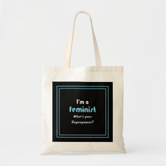 Feminist superpower slogan white on black budget tote bag