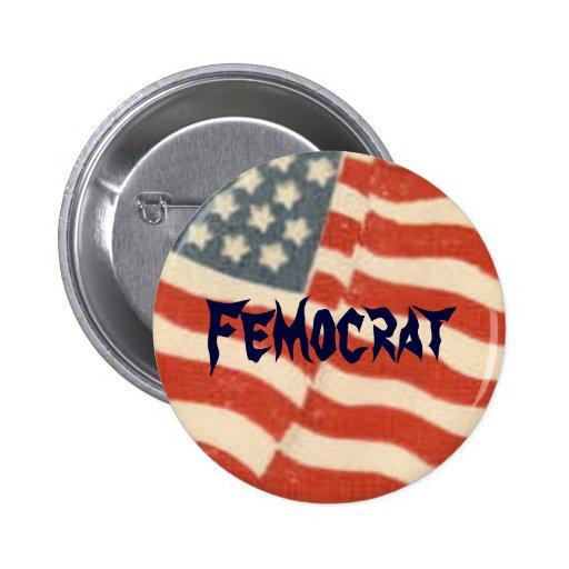 Femocrat Women's Political Button