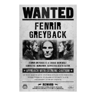 Fenrir Greyback Wanted Poster