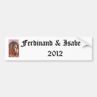 Ferdinand & Isabella 2012 Car Bumper Sticker