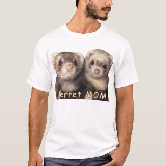 Ferret MOM T-Shirt