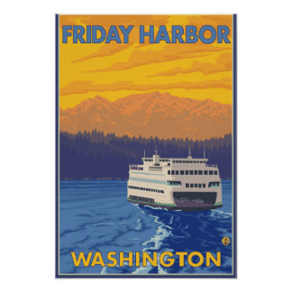 Ferry and Mountains - Friday Harbor, Washington Poster