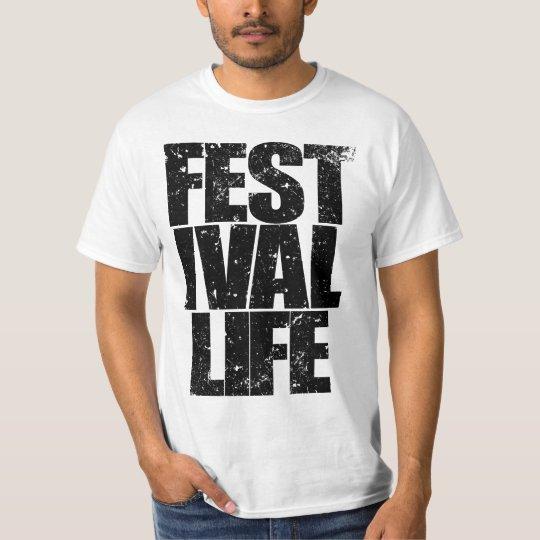 FESTIVAL LIFE (blk) T-Shirt