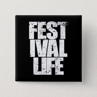 FESTIVAL LIFE (wht) 15 Cm Square Badge