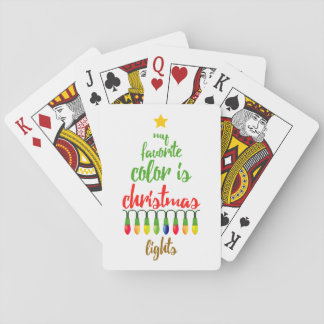Festive My Favorite Color is Christmas Lights Playing Cards