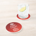 Festive Red Keep Calm for Your Text Beverage Coasters