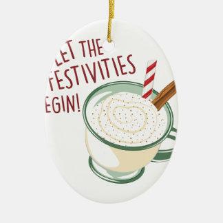 Festivities Begin Christmas Ornament
