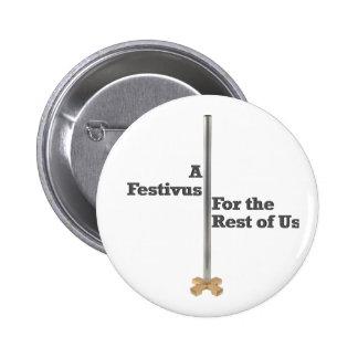 Festivus 6 Cm Round Badge