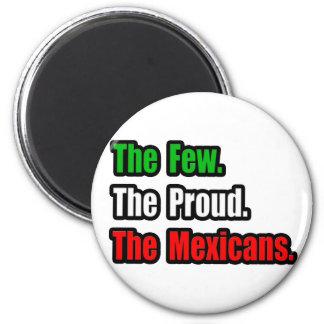 Few Proud Mexicans 6 Cm Round Magnet