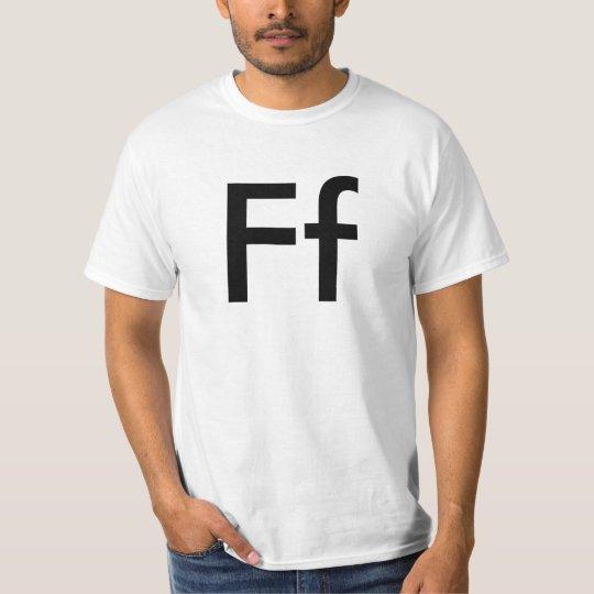 Ff Letter Alphabet T-Shirt