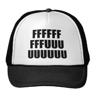 FFFFFFFFFUUUUUUUUU CAP