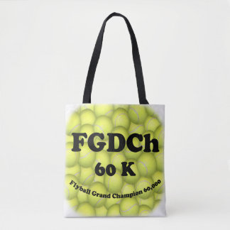 FGDCh 60K, Flyball Grand Champ, 60,000 Points Tote Bag