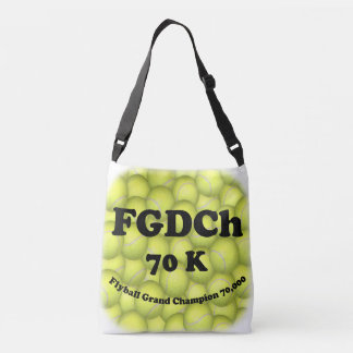 FGDCh 70 K, Flyball Grand Champ, 70,000 Points Crossbody Bag