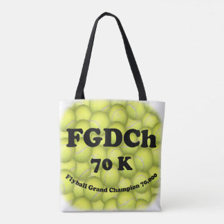 FGDCh 70 K, Flyball Grand Champ, 70,000 Points Tote Bag