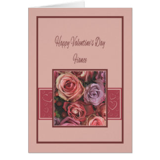Fiance Happy Valentineu0026#39;s Day Roses Card