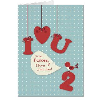 Fiancee Love You, Too, Bird Valentine Greeting Card