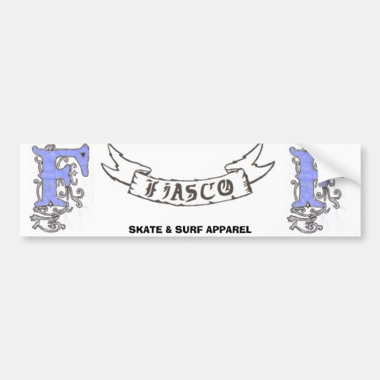 FIASCO BUMPER STICKER