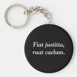 Fiat justitia, ruat caelum. key chain