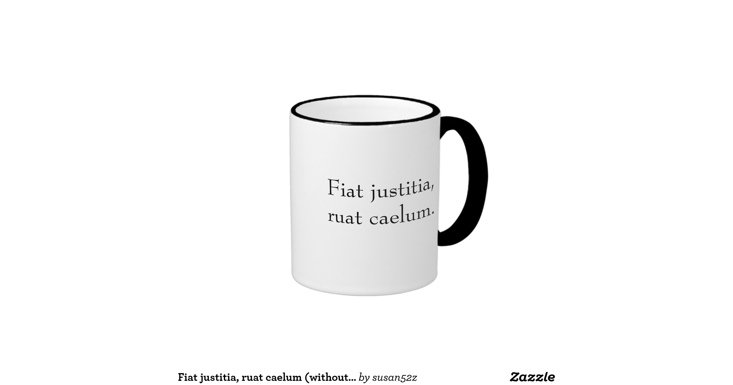 fiat justitia ruat caelum without translation ringer coffee mug. Cars Review. Best American Auto & Cars Review