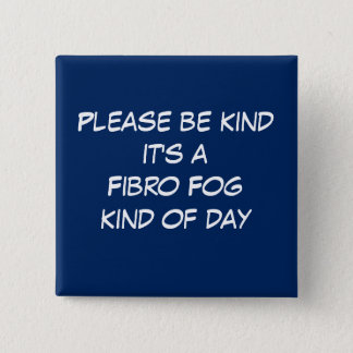 Fibro Fog Day 15 Cm Square Badge
