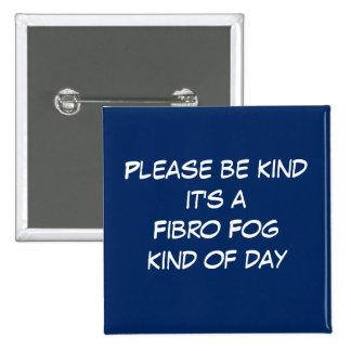 Fibro Fog Day 15 Cm Square Badge