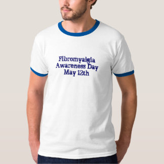 Fibromyalgia Awareness Day, May 12th-Tee T-Shirt