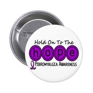 Fibromyalgia HOPE 6 6 Cm Round Badge