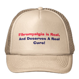 Fibromyalgia is Real,, And Deserves A Real Cure! Cap