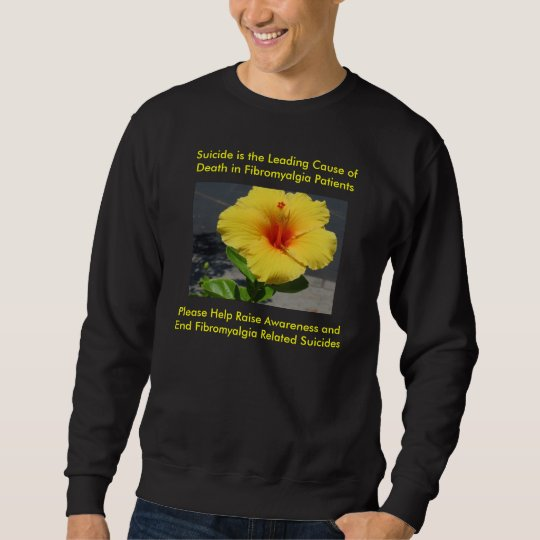 Fibromyalgia Suicide Prevention Sweatshirt