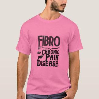 Fibromyalgia tee shirt- its a chronic pain disease