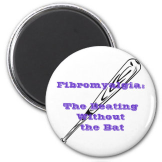 Fibromyalgia: The Beating Without the Bat 6 Cm Round Magnet
