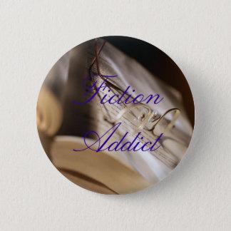 Fiction Addict 6 Cm Round Badge