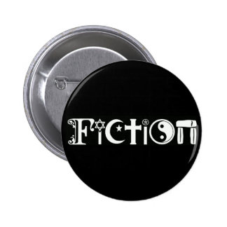 Fiction (Religion) 6 Cm Round Badge